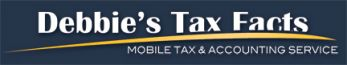 Debbies Tax Facts | Mobile Tax & Accounting Service